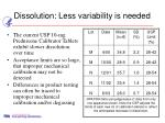 dissolution less variability is needed