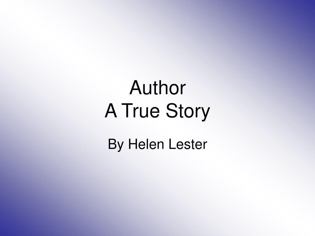 author a true story l.