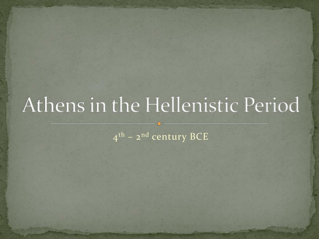athens in the hellenistic period l.