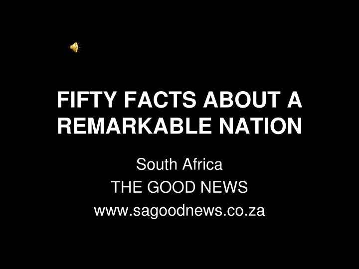 fifty facts about a remarkable nation n.