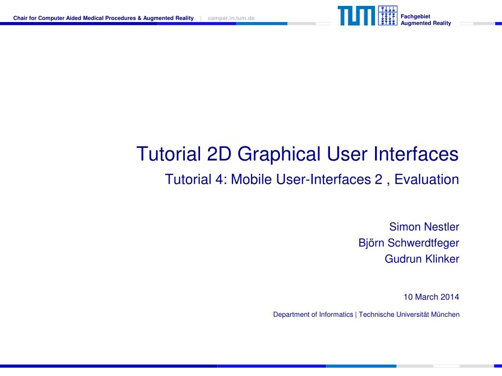 tutorial 2d graphical user interfaces tutorial 4 mobile user interfaces 2 evaluation l.