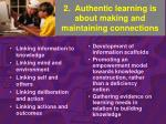 2 authentic learning is about making and maintaining connections