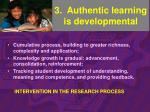 3 authentic learning is developmental
