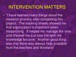 intervention matters47