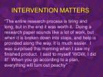 intervention matters48