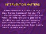 intervention matters49