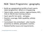 ngb talent programme geography