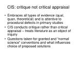 cis critique not critical appraisal
