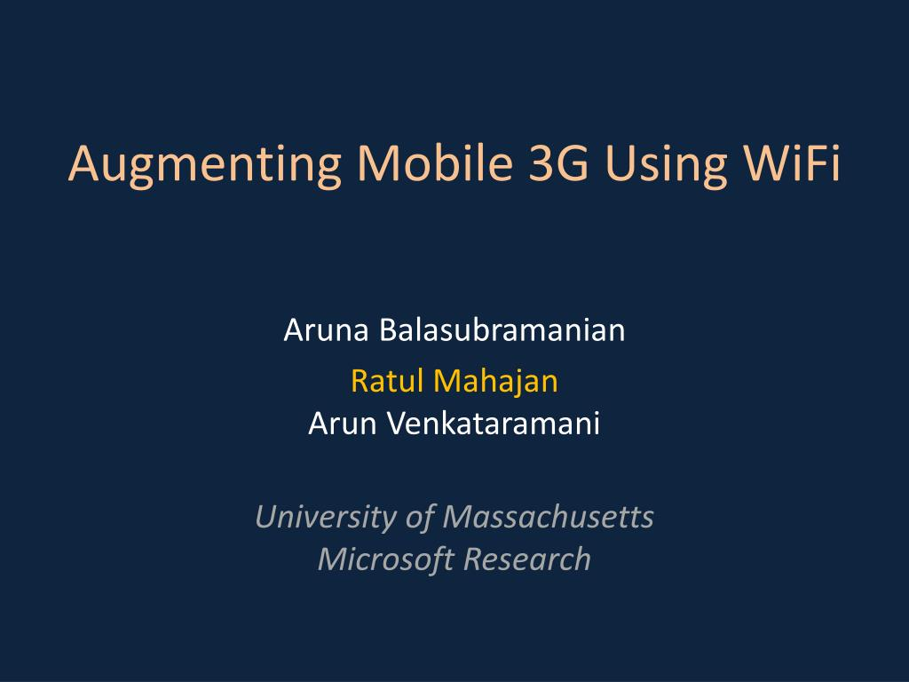 augmenting mobile 3g using wifi l.