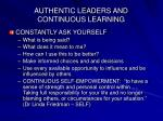 authentic leaders and continuous learning