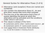 general syntax for alternative flows 3 of 6