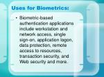 uses for biometrics
