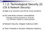 1 1 2 technological security 2 os network security