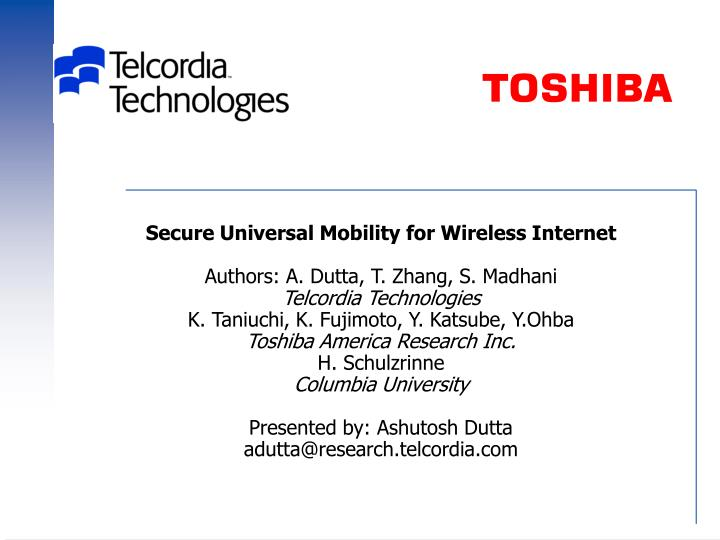 Secure Universal Mobility for Wireless Internet