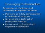 encouraging professionalism