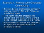 example 4 relying upon overseas outsourcing