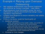 example 4 relying upon overseas outsourcing18