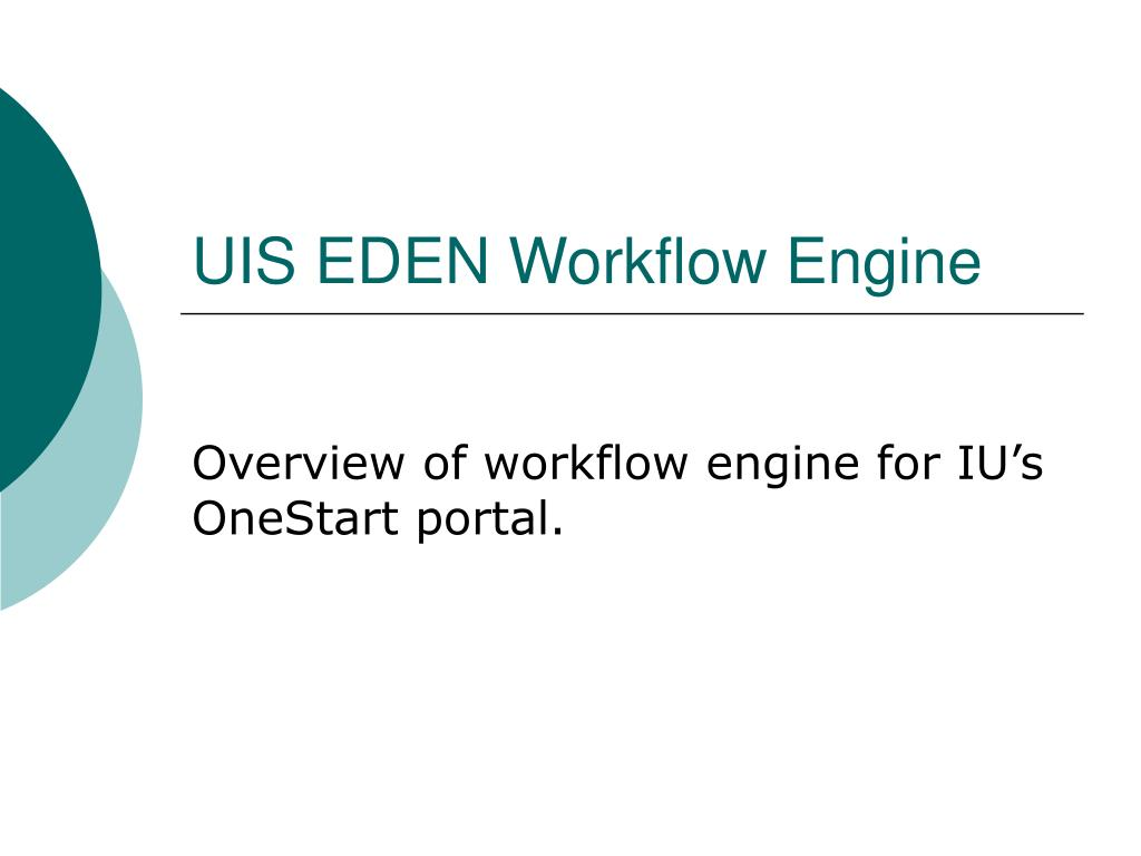 uis eden workflow engine l.