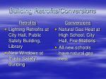 building retrofits conversions