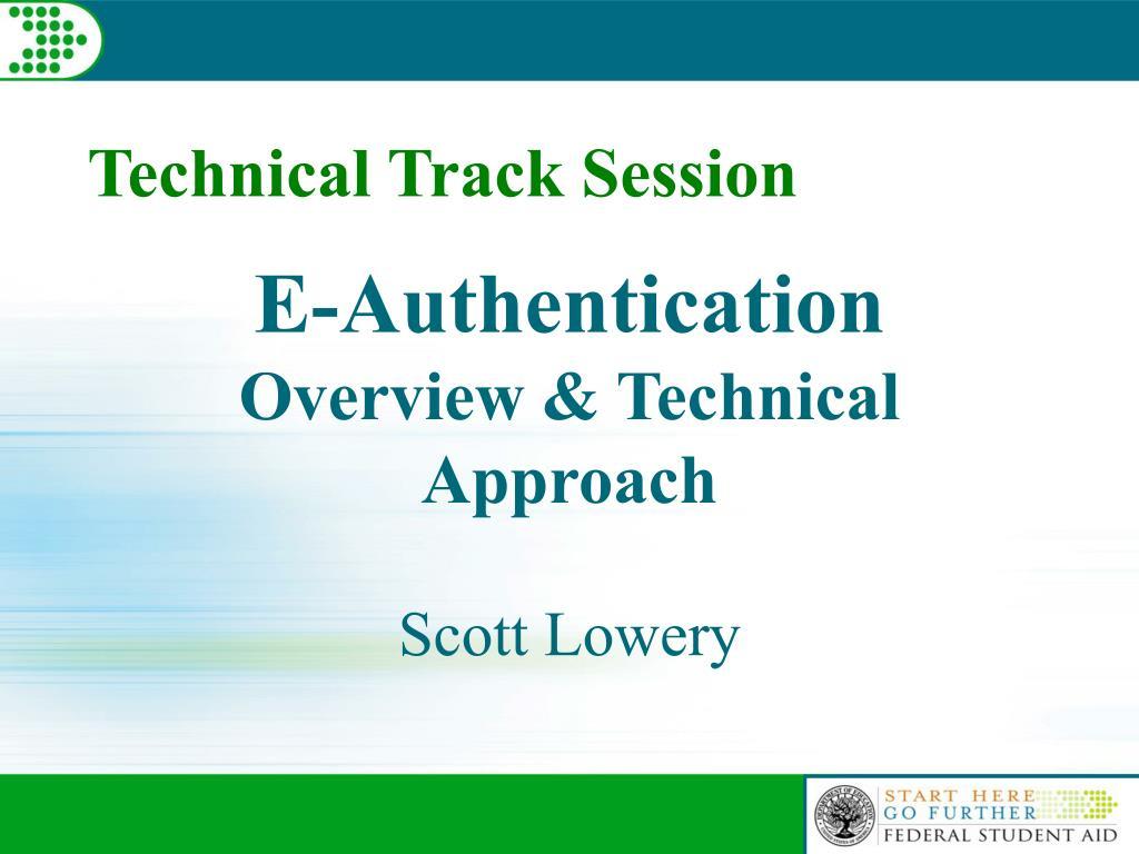 e authentication overview technical approach l.