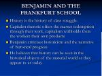 benjamin and the frankfurt school