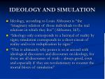 ideology and simulation