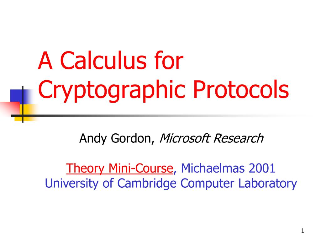 a calculus for cryptographic protocols l.