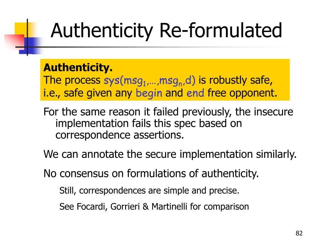Authenticity Re-formulated