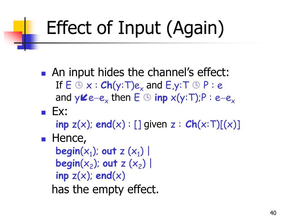 Effect of Input (Again)