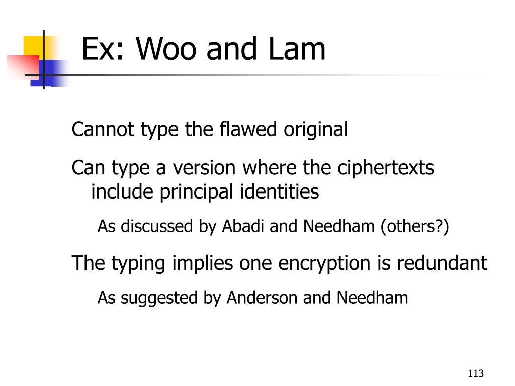 Ex: Woo and Lam