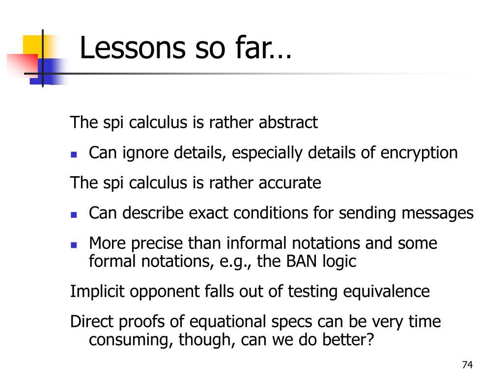 Lessons so far…