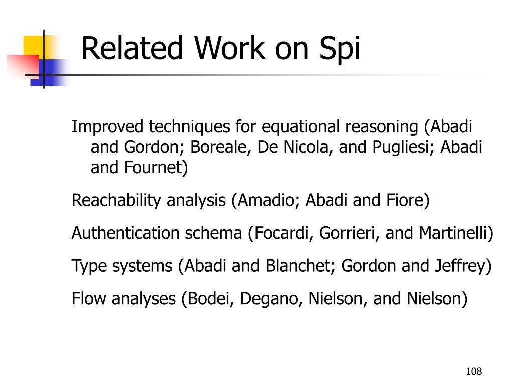 Related Work on Spi