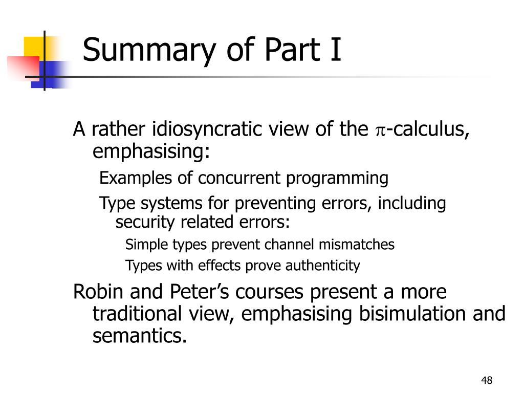 Summary of Part I