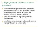 a high quality of life means business investment