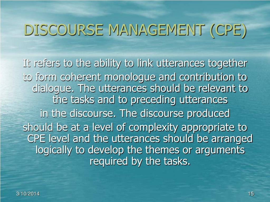DISCOURSE MANAGEMENT (CPE)