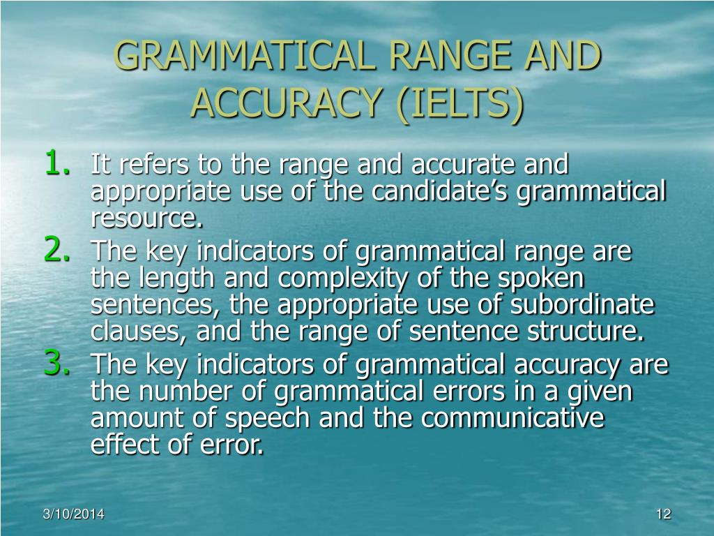 GRAMMATICAL RANGE AND ACCURACY (IELTS)