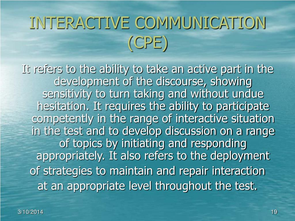 INTERACTIVE COMMUNICATION (CPE)