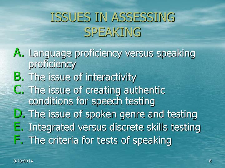 Issues in assessing speaking