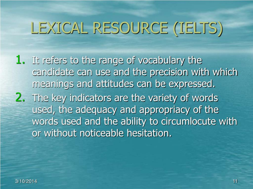 LEXICAL RESOURCE (IELTS)