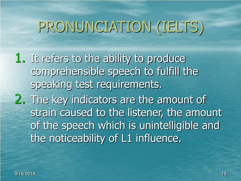 PRONUNCIATION (IELTS)