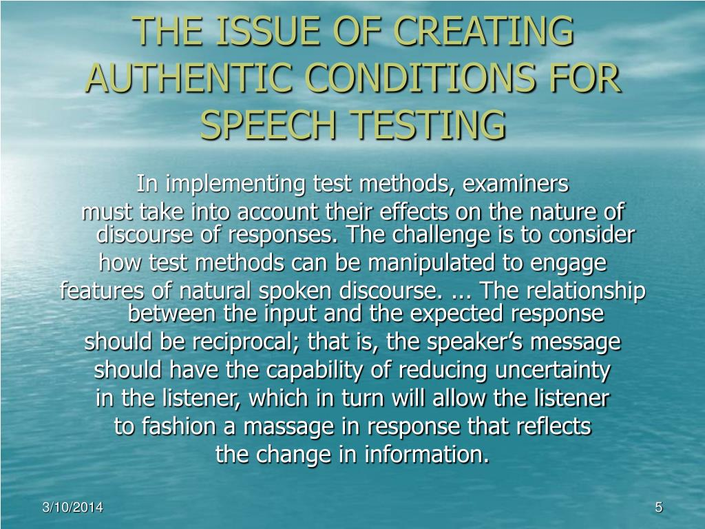THE ISSUE OF CREATING AUTHENTIC CONDITIONS FOR SPEECH TESTING