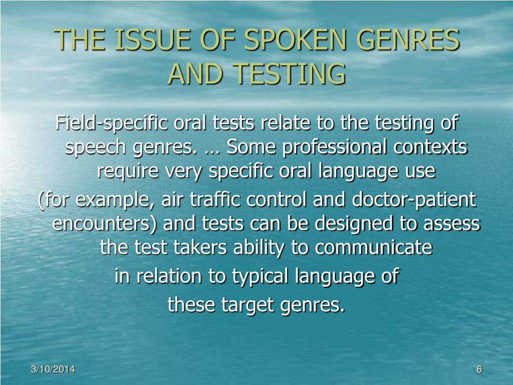 THE ISSUE OF SPOKEN GENRES AND TESTING