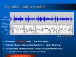 unaided audio model