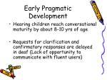 early pragmatic development