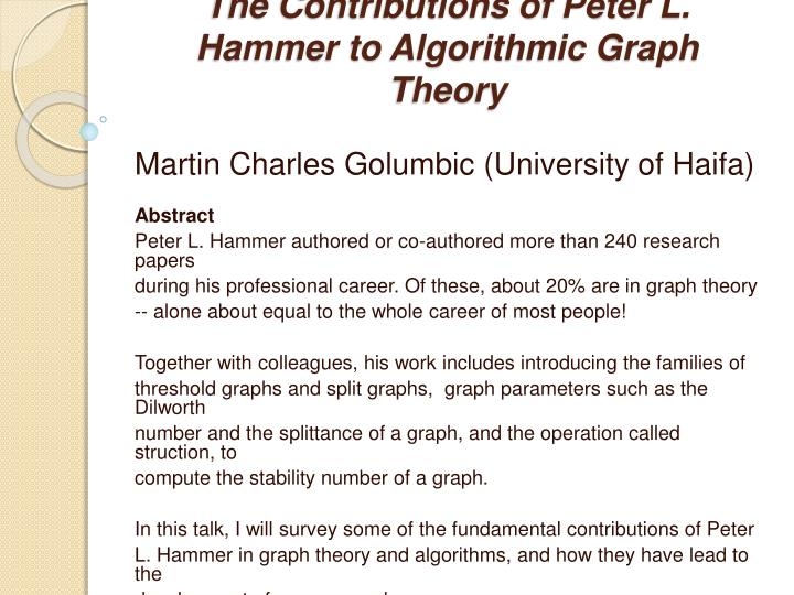 the contributions of peter l hammer to algorithmic graph theory n.
