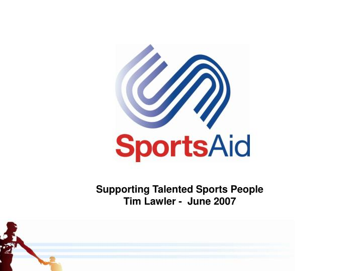 Supporting Talented Sports People