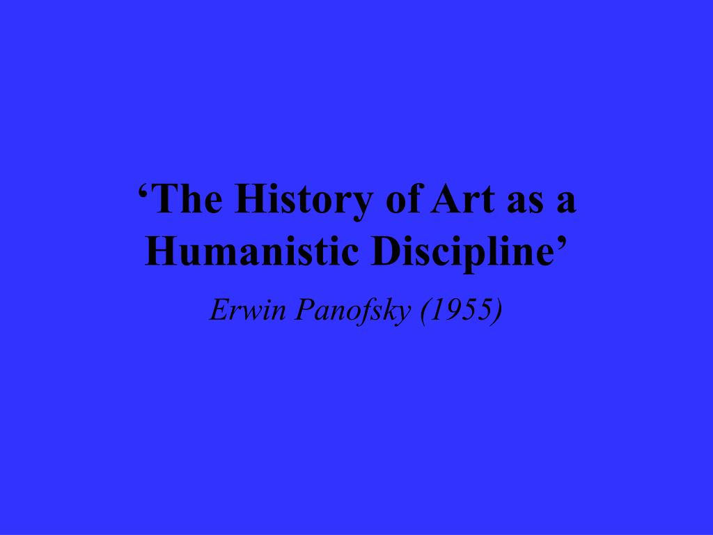 the history of art as a humanistic discipline l.