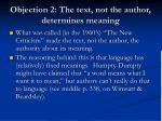 objection 2 the text not the author determines meaning