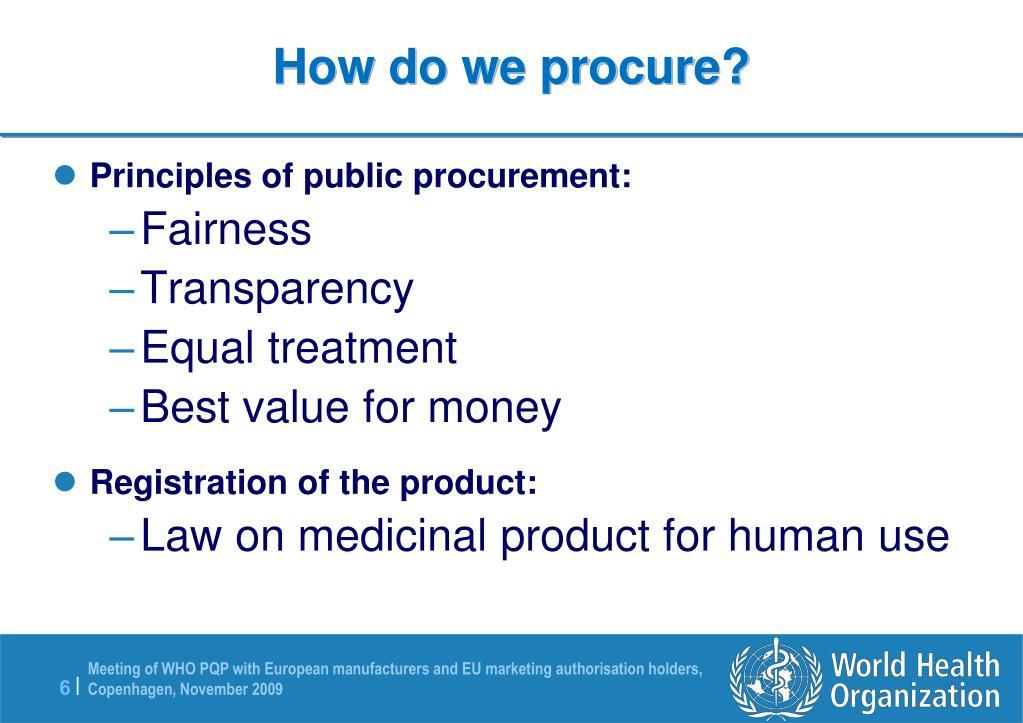 How do we procure?