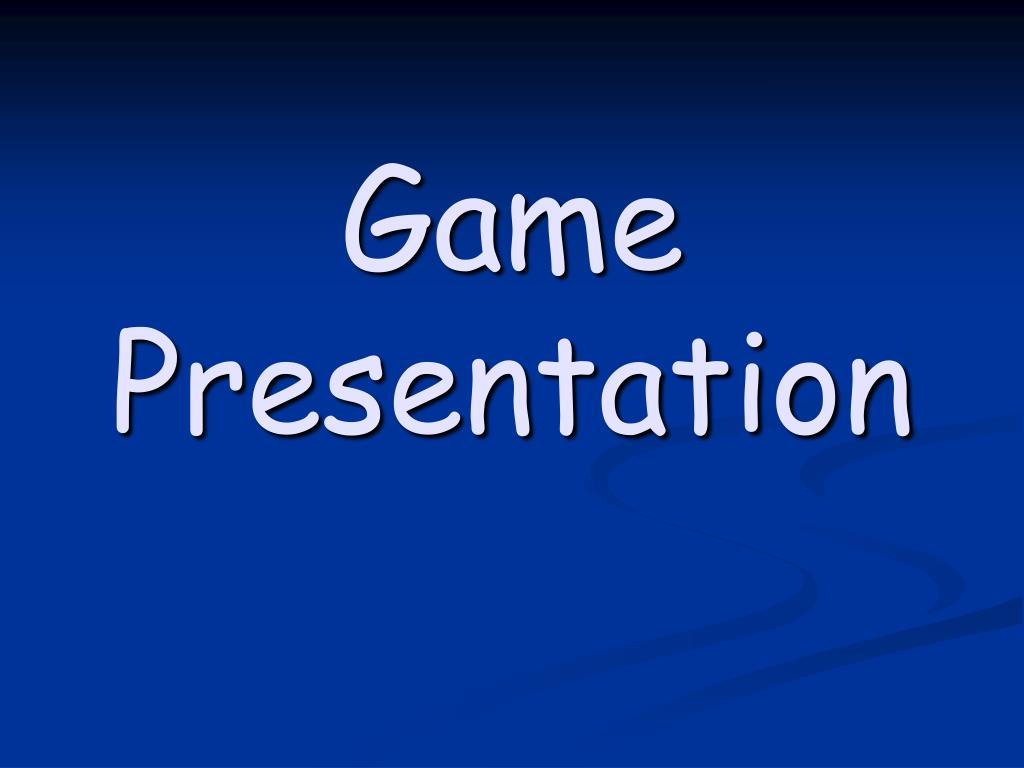 game presentation l.